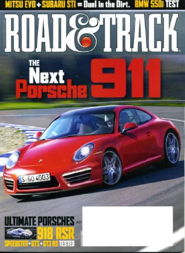 Road & Track March 2011 Porsche 911 on Cover, Porsche 918 RSR - Speedster - GTS - GT3 RS, BMW 550i, Mitsubishi Evo vs Subaru STI, Audi Quattro Concept