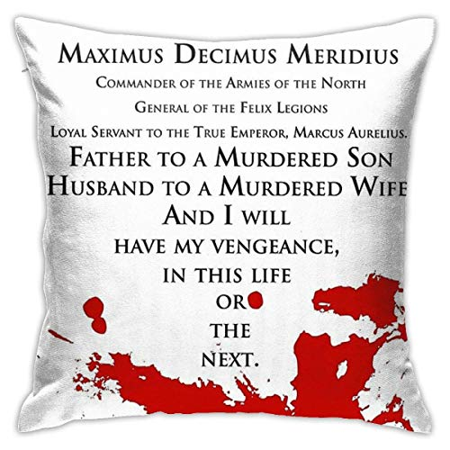 N/A Gladiator - My Name Is Maximus Decimus Meridius. Cushion Throw Pillow Cover Decorative Pillow Case For Sofa Bedroom 18 X 18 Inch