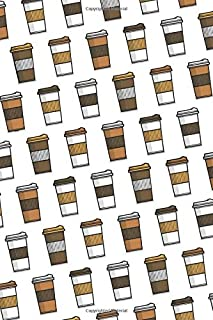 Coffee Cups: 6x9 Lined Writing Notebook Journal, 120 Pages