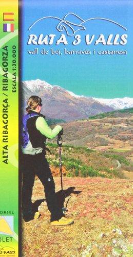 Ruta 3 Valls. Vall de boí, Barravés y Castanesa. Escala 1:30.000. Editorial...