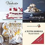 Cofanetto A tutta meringa: Vacherin - Meringhe - Pavlova, meringhe &co