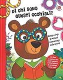 di chi sono questi occhiali? ediz. a colori