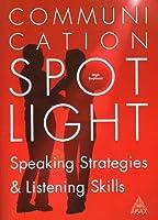 Communication Spotlight High Beginner