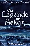 Die Chroniken von Vylithien: Die Legende von Askar