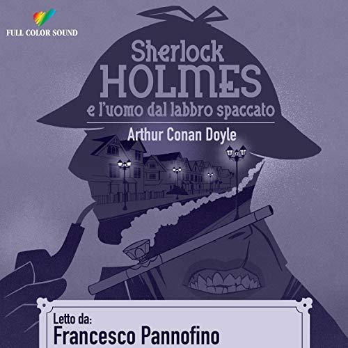『Sherlock Holmes e l'uomo dal labbro spaccato』のカバーアート