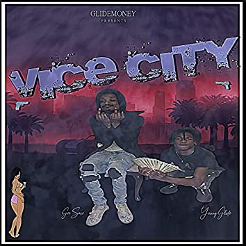 Vice City (feat. Young Glide)
