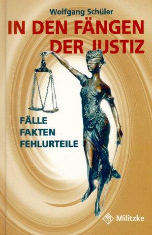 In den Fängen der Justiz