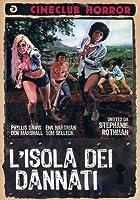 L'Isola Dei Dannati [Italian Edition]