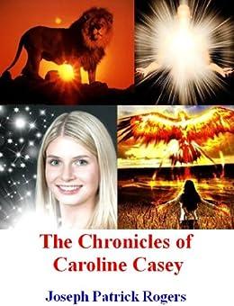 The Chronicles of Caroline Casey