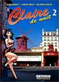Claire de nuit - Tome 2