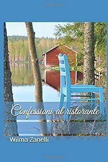 Confessioni al ristorante disponibile da oggi su Amazon paper book e ebook