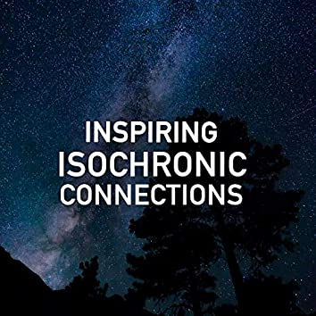 Inspiring Isochronic Connections
