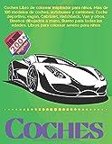 Coches Libro de colorear inspirador para niños. Más de 100 modelos de coches, autobuses y camiones: Coche deportivo, vagón, Cabriolet, Hatchback, Van ... Libros para colorear sereno para niños