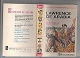 Historia Seleccion serie Historias y Biografias numero 31: Lawrence de Arabia