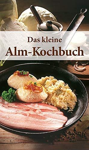 Das kleine Alm-Kochbuch (KOMPASS-Kochbücher, Band 1749)