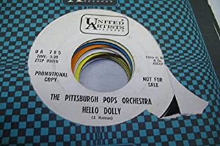 THE PITTSBURGH POPS ORCHESTRA 45 RPM Hello Dolly / Holiday For Trumpet