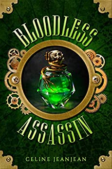 The Bloodless Assassin: Sword and Steampunk (The Viper and the Urchin Book 1) by [Celine Jeanjean]
