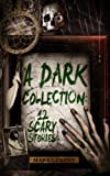 Bargain eBook - A Dark Collection  12 Scary Stories
