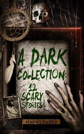 A Dark Collection