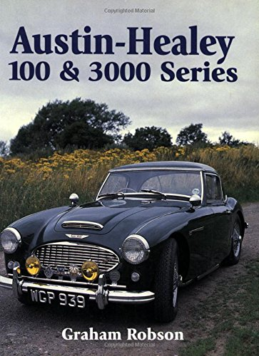 Austin-Healey 100 & 3000 Series: 100 and 300 Series (Crowood Autoclassic)