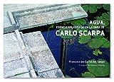 Agua, esencia del espacio en la obra de Carlo Scarpa