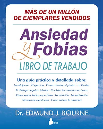 ANSIEDAD Y FOBIAS: LIBRO DE TRABAJO (Spanish Edition)