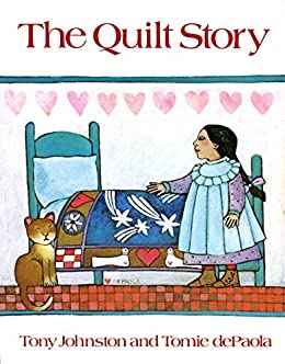 The Quilt Story by [Tony Johnston, Tomie dePaola]