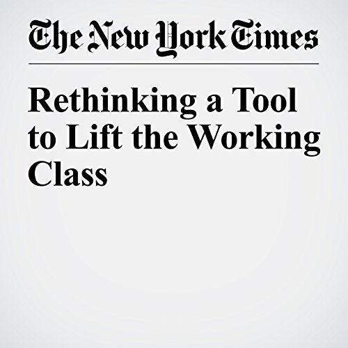 Rethinking a Tool to Lift the Working Class cover art