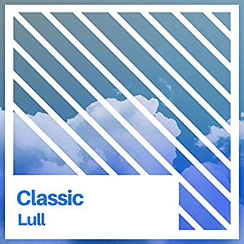 # 1 Album: Classic Lull