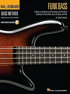 Funk Bass: A Guide to the Techniques and Philosophies of Funk Bass (Bass Method)
