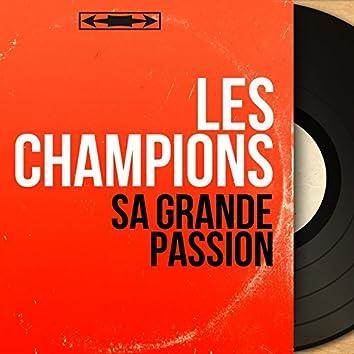 Sa grande passion (Mono Version)