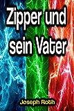 Zipper und sein Vater (German Edition)