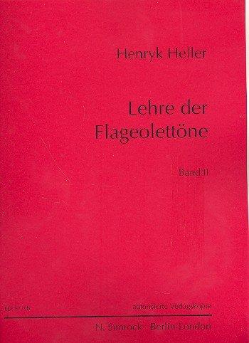 Lehre der Flageolet-Töne Band 2: für Violine
