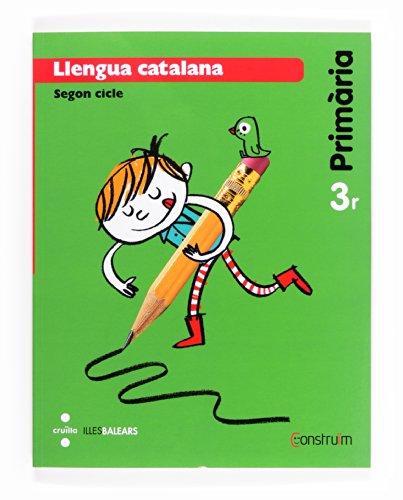 Llengua catalana. 3 Primària. Construïm. Illes Balears - 9788466135030