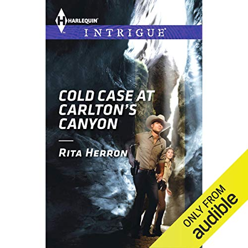 Cold Case at Carlton's Canyon Audiobook By Rita Herron cover art