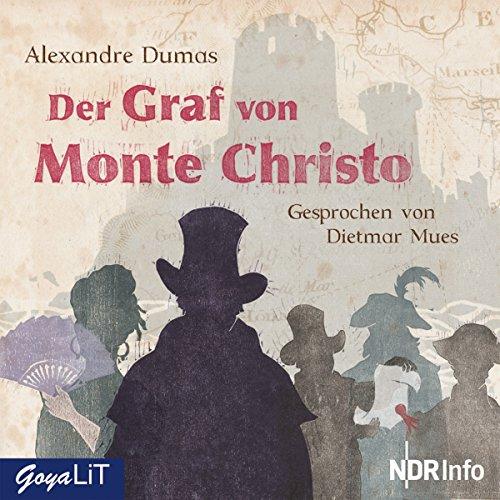 Der Graf von Monte Christo                   Autor:                                                                                                                                 Alexandre Dumas                               Sprecher:                                                                                                                                 Dietmar Mues                      Spieldauer: 3 Std. und 48 Min.     19 Bewertungen     Gesamt 3,6