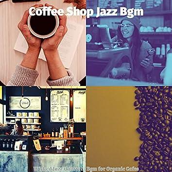 Wicked Jazz Quartet - Bgm for Organic Cafes