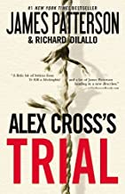 Alex Cross's Trial by James Patterson (2010-04-06)