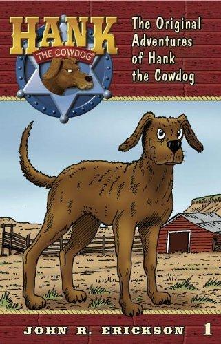 The Original Adventures of Hank the Cowdog by Erickson, John R.(October 15, 2011) Paperback