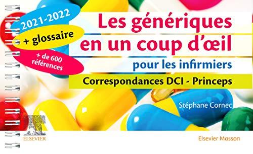 Les génériques en un coup d'oeil pour les infirmiers 2021-2022: Correspondances DCI - Princeps (Hors collection) (French Edition)