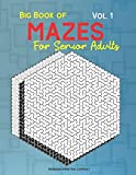 Best Big Books Of Mazes - Big Book of Mazes for Senior Adults Vol Review