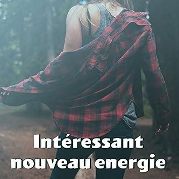 Intéressant nouveau energie - Meilleure détente, Expérience intéressante, Musique naturelle, Musique et silence