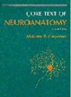 Core Text of Neuroanatomy