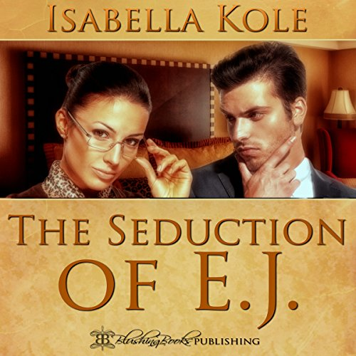 The Seduction of E.J. audiobook cover art