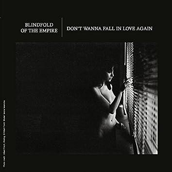 Don't Wanna Fall in Love Again