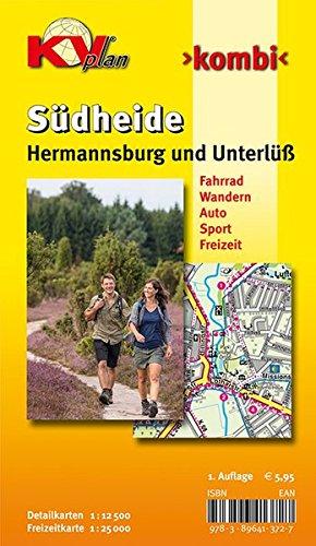 Hermannsburg und Unterlüß/Südheide: 1:12.500 Gemeindeplan mit Freizeitkarte 1:25.000 inkl. Rad- und Wanderwegen (KV-Heide-Karten)