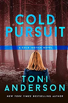 Cold Pursuit (Cold Justice Book 2) by [Toni Anderson]