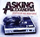 Songtexte von Asking Alexandria - Stepped Up and Scratched