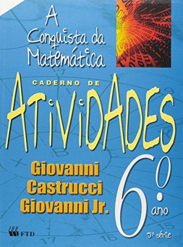 A Conquista da Matemática. 6º Ano. Atividades