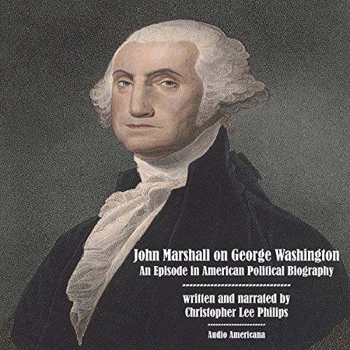John Marshall on George Washington cover art